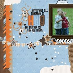 brothers scrapbook page | Brothers | My Scrapbook Pages