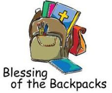 A prayer for a blessing of the backpacks in worship.