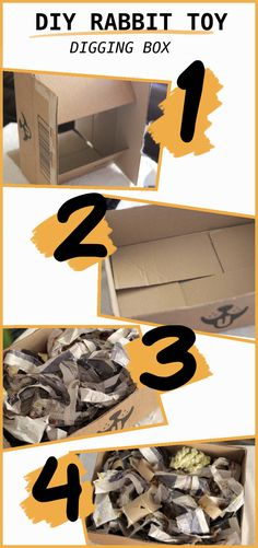 How To Make a DIY Rabbit Digging Box - Remove tape and labels; Create a base and remove the excess flaps; Shred newspaper and fil - Bunny Beds, Pet Bunny Rabbits, Bunny Room, Bunnies, Rabbit Treats, Rabbit Toys, Pet Rabbit, Diy Bunny Toys, Rabbit Hide