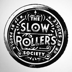 The Slow Rollers