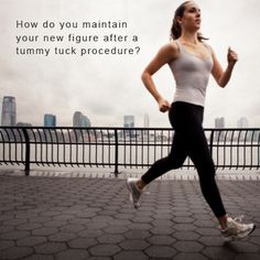 How do you maintain your new figure after a #tummytuck procedure? http://ow.ly/dt2oc #plasticsurgery