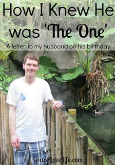 How I knew he was the one. He's a special guy and I'm glad to be celebrating his birthday as his wife this year!