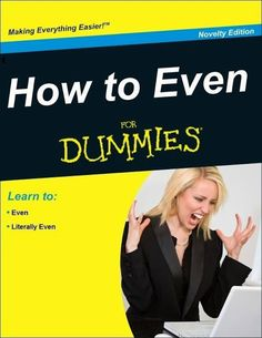 For dummies.