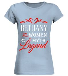 # BETHANY THE WOMAN THE MYTH THE LEGEND .  BETHANY THE WOMAN THE MYTH THE LEGEND  A GIFT FOR THE SPECIAL PERSON  It's a unique tshirt, with a special name!   HOW TO ORDER:  1. Select the style and color you want:  2. Click Reserve it now  3. Select size and quantity  4. Enter shipping and billing information  5. Done! Simple as that!  TIPS: Buy 2 or more to save shipping cost!   This is printable if you purchase only one piece. so dont worry, you will get yours.   Guaranteed safe and secure…