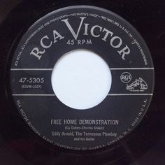 """""""Free Home Demonstration"""" was a top ten hit for Eddy Arnold in 1953."""
