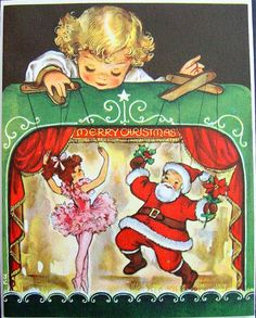 """Vintage Christmas Card ~ """"Merry Christmas"""" Little Girl with her Ballerina and Santa Marionettes * Inside reads, """"To Wish You The Merriest Christmas Ever"""""""