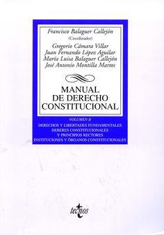 Manual de derecho constitucional / [colaboran] Miguel Agudo Zamora... [et al.]. - Madrid : Tecnos, 2012. -  3a. ed.