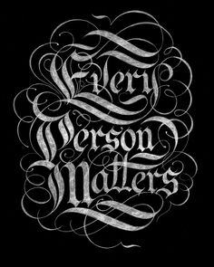 Every Person Matters  by Drew Melton