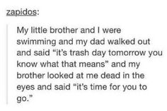 Haha! Gotta love those little brothers...