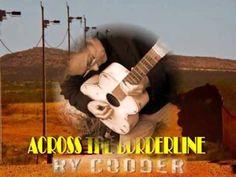 Ry Cooder   /   Across The Borderline