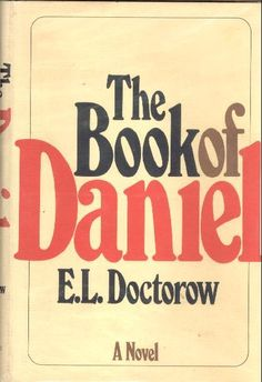 E.L. Doctorow -  'The Book of Daniel' (1971)