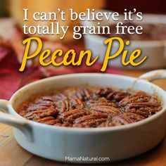 Crustless, #grainfree #realfood #peacan #pie from http://MamaNatural.com