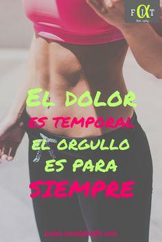 El dolor es temporal el orgullo es para siempre. Bajar peso. Pensamientos y reflexiones. Pensamientos positivos. #RUTINA #EJERCICIO #DIETA #ADELGAZAR #FRASES #MOTIVACION Workout Memes, Gym Workouts, Cardio Gym, Gym Frases, Routine, Crossfit Gym, Fit Motivation, Herbalife, Zumba