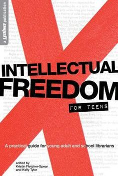 Intellectual freedom for teens : a practical guide for young adult and school librarians / edited by Kristin Fletcher-Spear and Kelly Tyler. Chicago : ALA Editions, an imprint of the American Library Association, 2014. Using examples of censorship battles in both school and public libraries to illustrate possible scenarios, this guidebook gives YA librarians the foreknowledge and support to ensure intellectual freedom for teens. Among the issues addressed : How to prepare yourself and your staff for potential challenges by developing a thoughtful selection policy and response plan; resources for help when a challenge occurs; crafting a defense for a challenged book, and pointers for effectively disseminating your response through the press and social media; and the latest on intellectual freedom in the digital realm, including an examination of library technology.