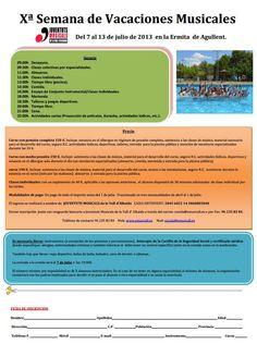 Semana de vacaciones musicales. Julio 7-13.