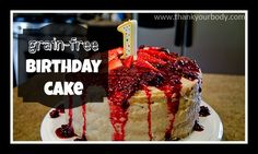 Recipe: Grain Free Birthday Cake