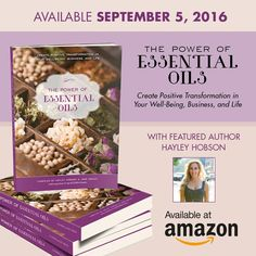"""I am super excited to have been part of an amazing project for the past year and a half. I have been working with a bunch of awesome """"oil"""" ladies from all over the world.  The result is The Power of Essential Oils, a stunning, full-color collection in which each of us shares of herself—of our healing, of our first steps into leadership, and of our collective power to make an impact on the world.  Plus 100% of profits from Amazon orders will go to dōTERRA's Healing Hands Foundation."""