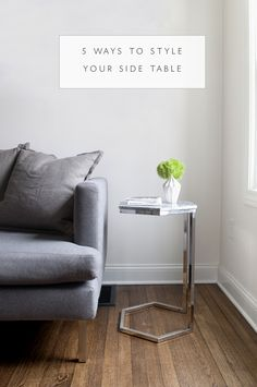 HOW TO STYLE :: YOUR SOFA SIDE TABLE