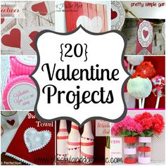 20 Valentine Projects!