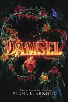 Cover Reveal: Damsel by Elana K. Arnold - On sale October 2nd 2018! #CoverReveal