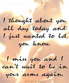 Some of the best Missing You Quotes ever written or spoken. Everyone knows at least one of our Missing You Quotes. Missing You Quotes For Him, Good Morning Quotes For Him, Love You Husband, Miss My Husband Quotes, Romantic Love Quotes, Romantic Quotes For Husband, Romantic Gif, Love Memes, Be Yourself Quotes