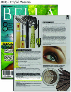 Perfect Empro Mascara exposure in Bella Magazine Mascara, Eyeliner, Perfect 10, Beauty Industry, Magazine, News, Fit, Shape, Mascaras