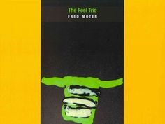 "The Feel Trio by Fred Moten.  ""Of all the grooving going down in American poetry these days, if there's any at all, a large portion of it's happening in Fred Moten's work. The Feel Trio sets down three sets of lithe poem-series with fragile strength, 'the beautiful black blonde thing / of destiny birdsong,' full of images destined for the tomorrow when the weight of memory returns, never forgotten"" (The Rumpus). 2014 Longlist for the National Book Award for Poetry."