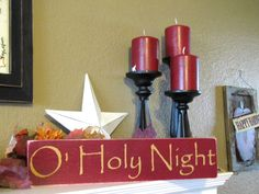 O' Holy Night Christmas Wood Primitive Sign by SaltboxHouseSigns, $14.00