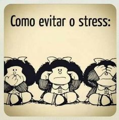 'How to avoid 0 stress' Mafalda Quotes, Funny Quotes, Life Quotes, More Than Words, Note To Self, Cool Words, Favorite Quotes, Inspirational Quotes, Positivity