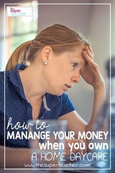 How to Manage Your Money When You Have a Home Daycare - Childcare - Finance Business Management, Money Management, Anger Management, Daycare Business Plan, Business Ideas, Starting A Daycare, Family Child Care, Home Daycare, Daycare Ideas