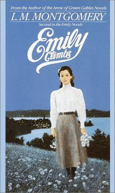 April Emily Climbs by Lucy Maud Montgomery