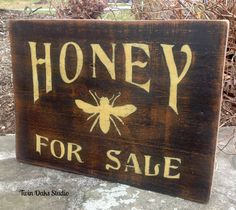 Black milk paint-old barn wood...honey sign