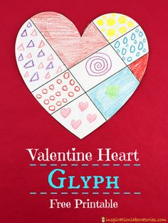 Make a Valentine Heart Glyph. Practice following directions and use the secret code to make your own piece of valentine art!
