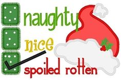 Naughty Nice Spoiled Rotten Applique - 3 Sizes!   What's New   Machine Embroidery Designs   SWAKembroidery.com