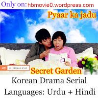 Korean Dramas in Hindi: Secret Garden (Pyar Ka Jadu) in Hindi