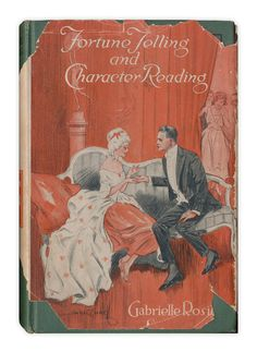 Fortune Telling and Character Reading - vintage 1923 reference on palmistry, astrology, numerology and more