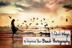 5 Quick Ways to Improve your Beach Photography