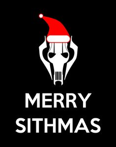 Merry Sithmas Sorry...my inner geek and the dark side is seeping out. LOL