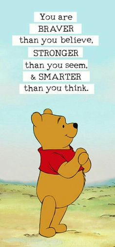I remember when I was five, I started crying because my mom couldn't give me a real Pooh Bear or Tigger...