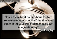 even, wildest, dreams, yourself, imagination, fly