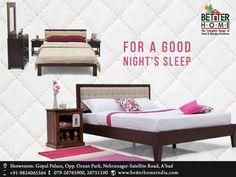 FOR A GOOD NIGHT'S SLEEP  Address:Gopal palace, Opp. Ocean park, Nehrunagar, Setellite road, Ahmedabad. Call - +919824065564, 07926765900, 07926751100 Web - www.BetterHomeIndia.com  #BED #sofaset #bed #diningset #chairs #wardrobes #HomeFurniture #BedroomFurniture #GodrejMattress #BetterHome #WoodenFurniture #AhmedabadFurniture #SteelFurniture