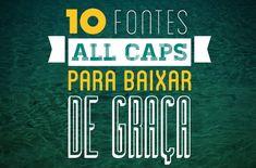 10 fontes All Caps para baixar de graça! http://www.cutedrop.com.br/?p=8875