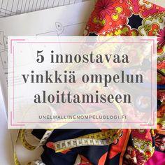 5 innostavaa vinkkiä ompelun aloittamiseen Books, Libros, Book, Book Illustrations, Libri