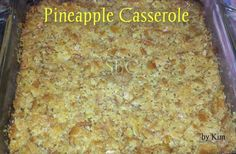 Click **Share** to *Save* this Awesome Recipe to your Timeline!  PINEAPPLE CASSEROLE  2 large cans crushed pineapples, drained... 1 cup sugar 1/1/2 cups sharp cheddar cheese shredded 3/4 cup crushed ritz cracker 1 stick butter melted 5 table spoons flour or corn starch  Grease bottom of 9/13 pan mix flour and sugar, put pineapple at bottom of pan,then pour the flour and sugar mixture over the pineapple add the cheese,then the crackers,last add butter on top,bake at 350 for 30 minutes. tastes…