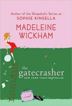 Madeleine Wickham - The Gatecrasher