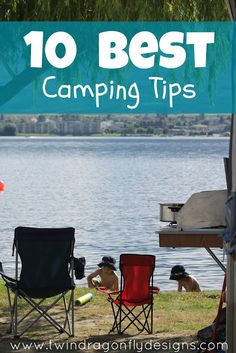 Dragonfly Designs: My 10 Best Camping Tips