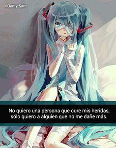 No quiero a alguien....frases anime