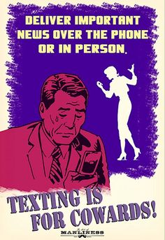 """Propaganda Posters Highlight Proper Phone Etiquette - """"Texting Is For Cowards!"""""""