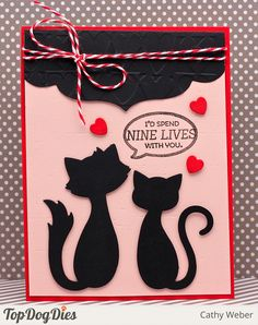 This special card was made with love using our Top Dog Dies Cool Cats Die Set and our Signature Delilah Die.