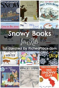 Snowy Books for Kids | a list of books about snow and snowmen to read together with your kids this winter | list curated by http://PicheaPlace.com